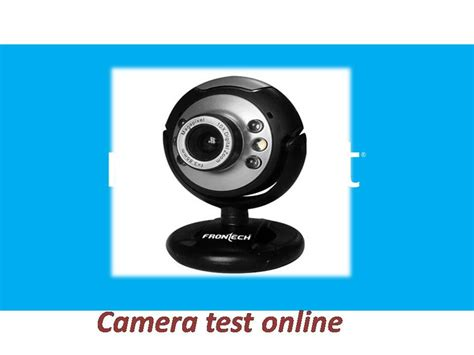 how to test web camera online   how to check my camera