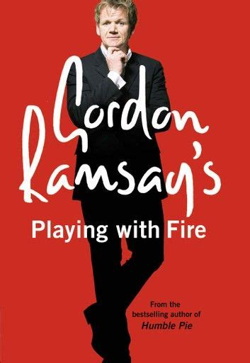 Gordon Ramsay's Playing with Fire ebook by Gordon Ramsay